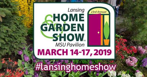 Lansing Home and Garden Show 2019